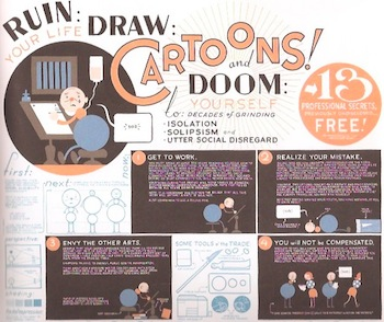 """Ruin your life—draw cartoons!"" by Chris Ware"